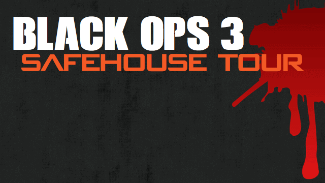 Black Ops 3 Safehouse Tour